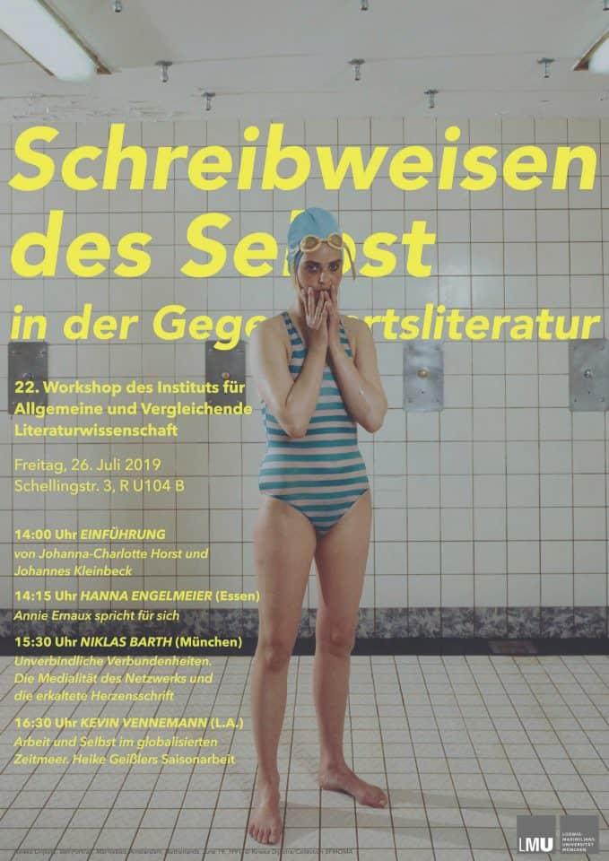 19-07-26 Workshop Schreibweisen des Selbst in der Gegenwartsliteratur mit Vortrag Hanna Engelmeier