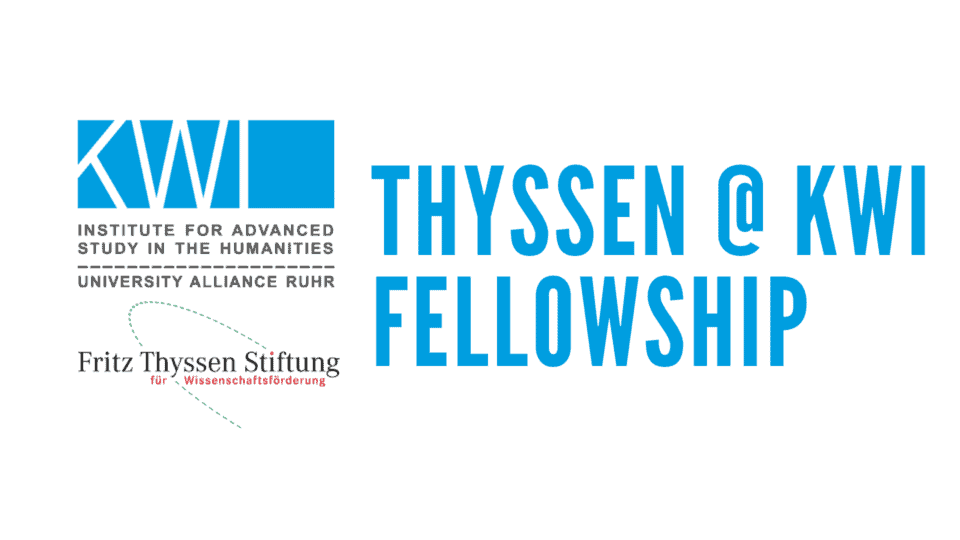 New Call: Thyssen@KWI Fellowship