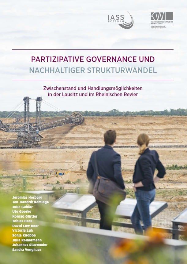 PARTIZIPATIVE GOVERNANCE UND NACHHALTIGER STRUKTURWANDEL. Zwischenstand und Handlungsmöglichkeiten in der Lausitz und im Rheinischen Revier
