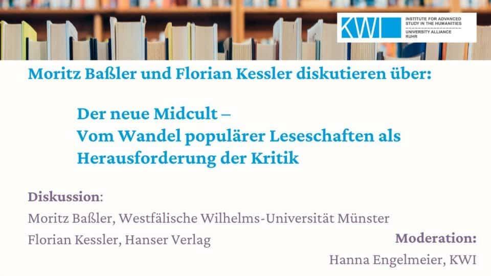"""Moritz Baßler und Florian Kessler diskutieren über """"Der Neue Midcult"""""""