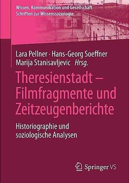 Buchcover Theresienstadt - Filmfragmente und Zeitzeugenberichte © Springer Verlag